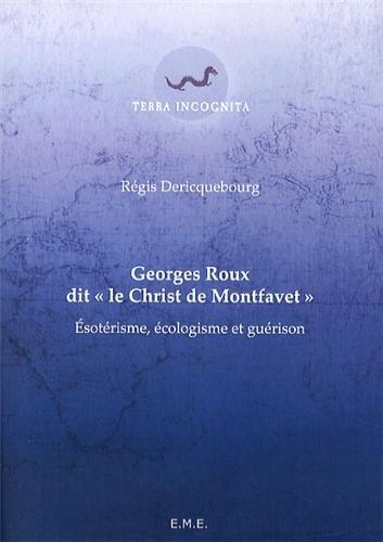 Georges Roux ditLe Christ de Montfavet