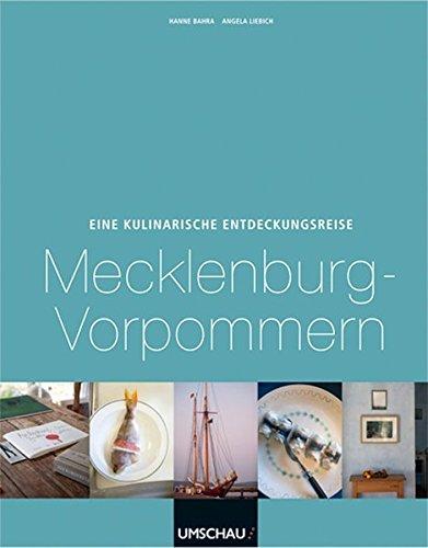 Preisvergleich Produktbild Eine kulinarische Entdeckungsreise Mecklenburg-Vorpommern