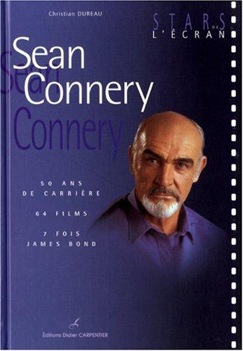 Sean Connery : 50 ans de carrière, 64 films, 7 fois James Bond