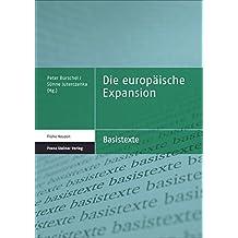 Die europäische Expansion (Basistexte – Frühe Neuzeit)