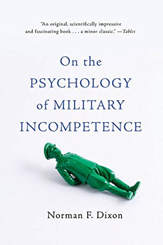 On the psychology of military incompetence ebook norman f dixon on the psychology of military incompetence by dixon norman f fandeluxe Choice Image