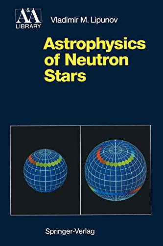 Astrophysics of Neutron Stars (Astronomy and Astrophysics Library)