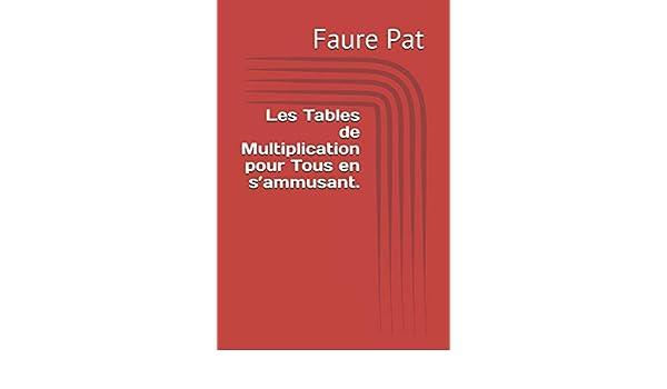 Amazon In Buy Les Tables De Multiplication Pour Tous En S