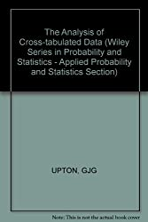 The Analysis of Cross-tabulated Data (Wiley Series in Probability and Statistics – Applied Probability and Statistics Section)