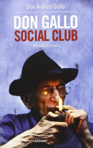 Don Gallo Social Club. Breviario di strada