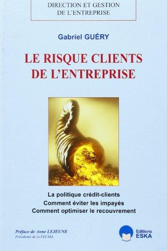 Le risque client de l'entreprise par G. Guéry
