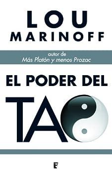 El poder del Tao  (B DE BOOKS) de [Marinoff, Lou]