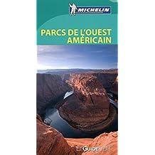 Guide Vert Parcs de l Ouest américain Michelin