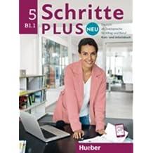 Schritte plus Neu 5: Deutsch als Zweitsprache für Alltag und Beruf/Kursbuch + Arbeitsbuch + Audio-CD zum Arbeitsbuch