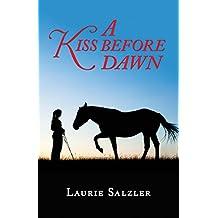 Kiss Before Dawn