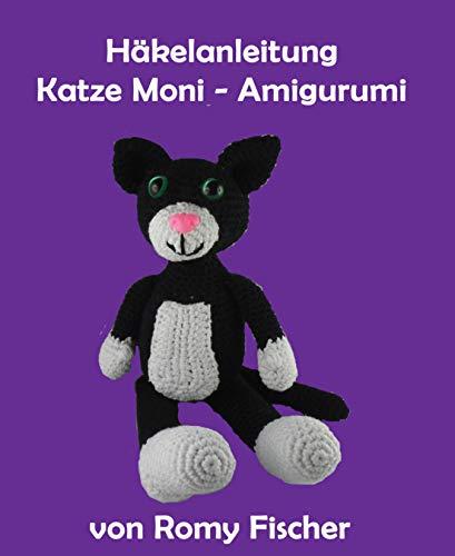 Häkelanleitung Katze Moni Amigurumi