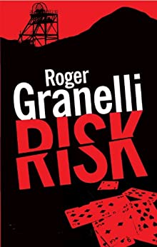 Risk by [Granelli, Roger]
