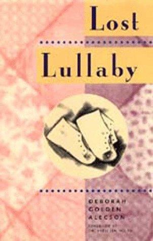Lost Lullaby by Deborah Golden Alecson (1995-03-31)
