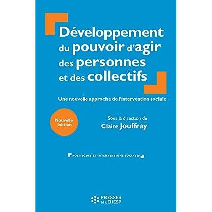 Développement du pouvoir d'agir des personnes et des collectifs - 2e édition (Politiques et interventions sociales)