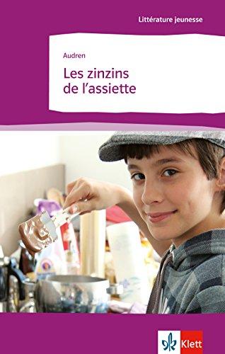 Buchcover Les zinzins de l'assiette: Französische Lektüre für das 4. Lernjahr. Originaltext mit Annotationen (Littérature jeunesse)