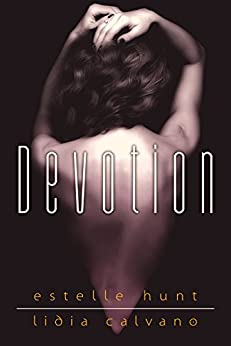 Devotion di [Hunt, Estelle, Calvano, Lidia]