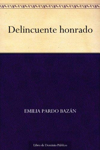 Delincuente honrado por Emilia Pardo Bazán