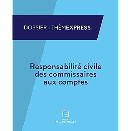 RESPONSABILITE CIVILE DES COMMISSAIRES AUX COMPTES
