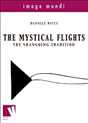 The mystical flights: the Shangqing tradition (Imago mundi Book 3) (English Edition)