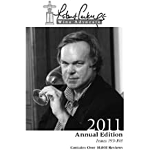 Robert Parker's Wine Advocate 2011 (English Edition)