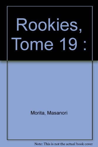 Rookies, tome 19 par Masanori Morita