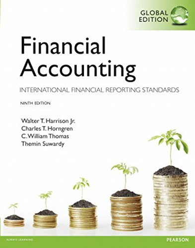 Financial Accounting: Global Edition: International Financial Reporting Standards