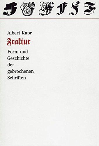 Fraktur: Form und Geschichte der gebrochenen Schriften Buch-Cover