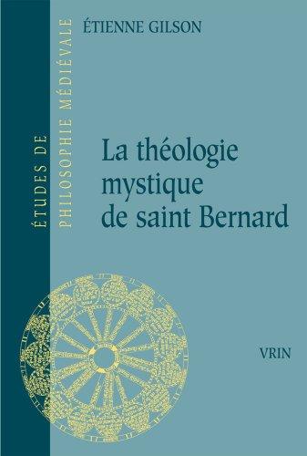 La théologie mystique de saint Bernard