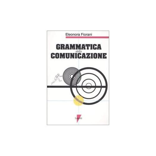 Grammatica Della Comunicazione