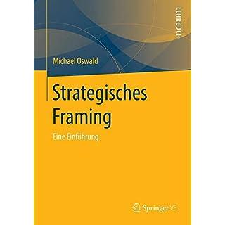 Strategisches Framing: Eine Einführung