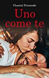 Uno come te (Wind Dragons Motorcycle Club Vol. 1)