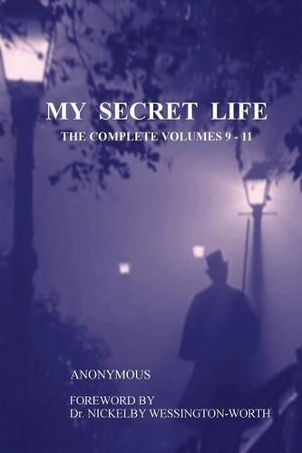 My Secret Life: The Complete Volumes 9-11