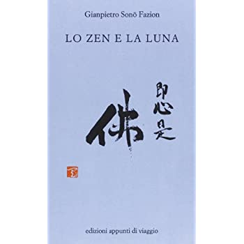 Lo Zen E La Luna