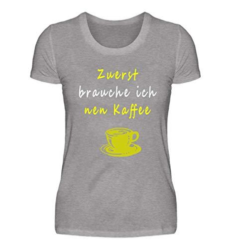 Tolles Shirt mit Kaffee Design Zuerst Brauche Ich Einen Kaffee für Koffeinjunkies - Damen...