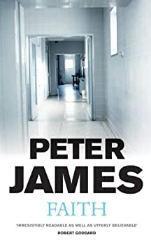 Faith by [James, Peter]