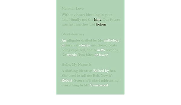 Buy hint fiction an anthology of stories in 25 words or fewer buy hint fiction an anthology of stories in 25 words or fewer book online at low prices in india hint fiction an anthology of stories in 25 words or fandeluxe Images