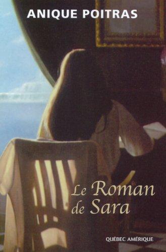Le Roman de Sara par Poitras Anique