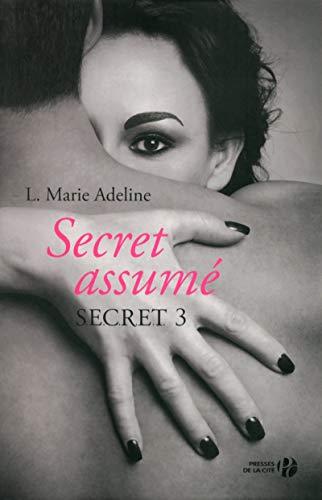 S.E.C.R.E.T. 3 : Secret assumé (3) par L. Marie ADELINE