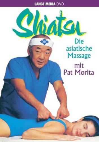 Shiatsu - Die asiatische Massage