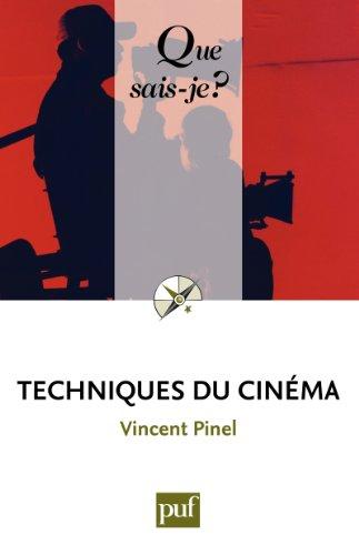 Techniques du cinéma: « Que sais-je ? ...