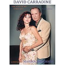 David Carradine, The Eye of My Tornado (English Edition)