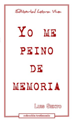Yo me peino de memoria por Luis Sexto