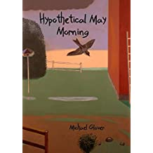Hypothetical May Morning