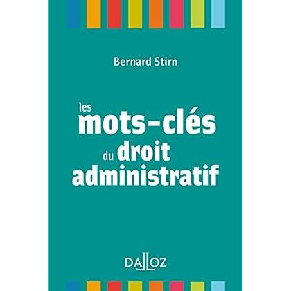 Les mots-clés du droit administratif - Nouveauté