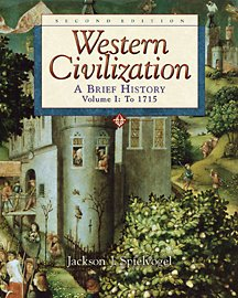 Western Civilization: A Brief History, Volume i, to 1715