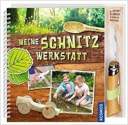 Meine Schnitzwerkstatt: mit Opinel Kinderschnitzmesser von Astrid Schulte ( 5. Februar 2015 )