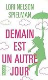Demain est un autre jour - Edition limitée by Lori Nelson Spielman (2015-11-05) - Pocket (2015-11-05) - 05/11/2015