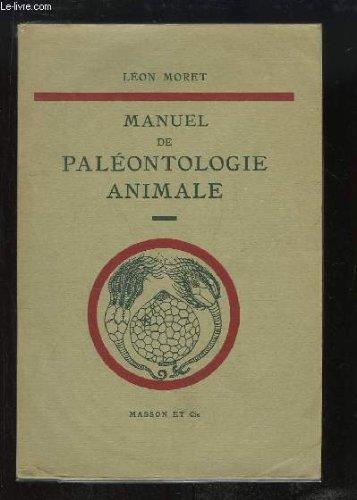 Manuel de Paléontologie Animale.