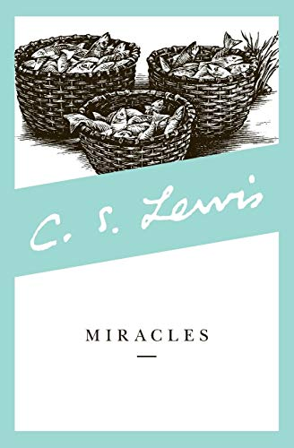 Miracles (Collected Letters of C.S. Lewis) (The Road To Dark Tower)