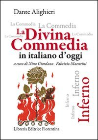 La Divina Commedia in italiano d'oggi. Inferno